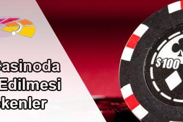 Canlı Casinoda Dikkat Edilmesi Gerekenler