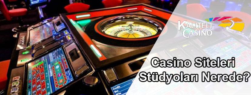 Casino Siteleri Stüdyoları Nerede?