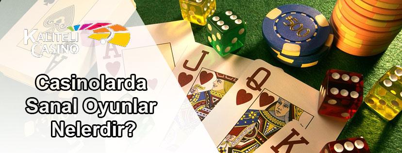 Casinolarda Sanal Oyunlar Nelerdir?