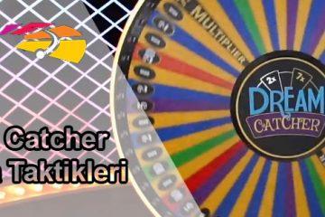 Dream Catcher Oynama Taktikleri