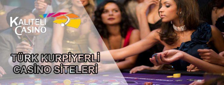 Türk Kurpiyerli Casino Siteleri